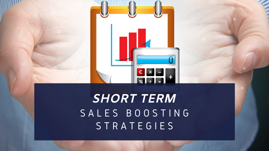 short term sales strategies